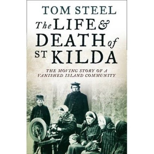 The Life and Death of St. Kilda