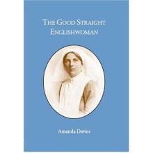 The Good Straight Englishwoman - Used