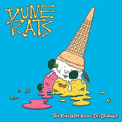 Dune Rats - the Kids Will Know Its Bulls**t [CD]