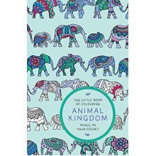 The Little Book of Colouring: Animal Kingdom: Peace in Your Pocket