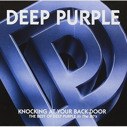 Deep Purple - Knocking at Your Back Door - the Best of Deep Purple in 80s [CD]