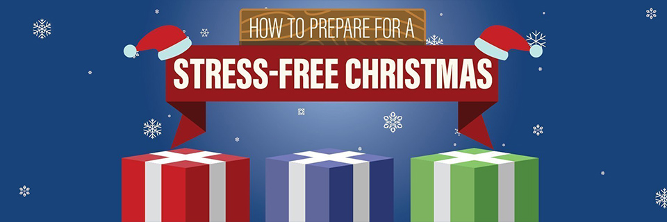 How to Prepare for a Stress-Free Christmas