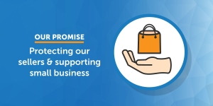 Our Pledge: Protecting Our Sellers And Supporting Small Business
