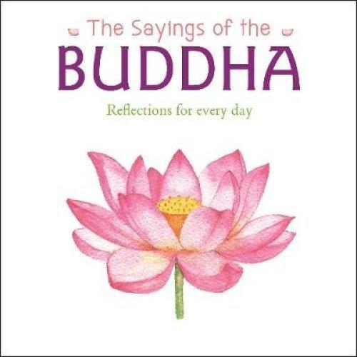 The Sayings of the Buddha