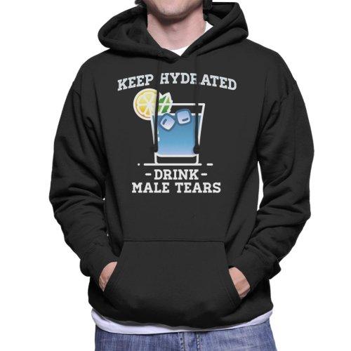Anti Men Keep Hydrated Drink Male Tears Men's Hooded Sweatshirt