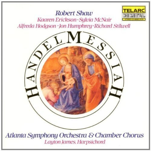 Atlanta Symphony Orchestra and Chamber Chorus and Robert Shaw - Handel: Messiah [CD]