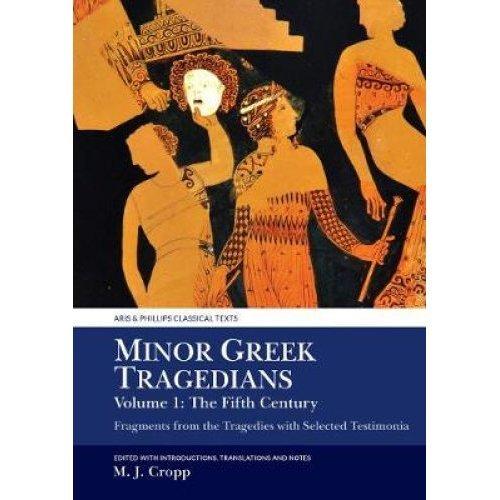 Minor Greek Tragedians, Volume 1: The Fifth Century