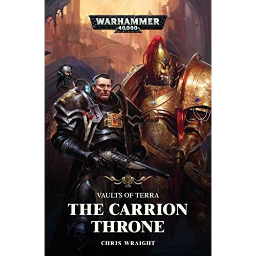 The Carrion Throne (Vaults of Terra)