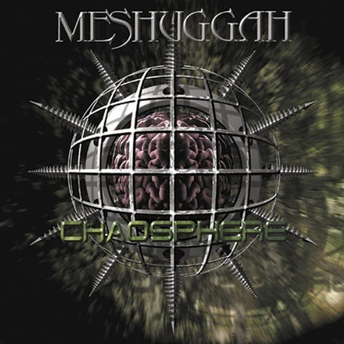 Meshuggah - Chaosphere (reloaded) [CD]