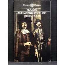 The Misanthrope and Other Plays - Used