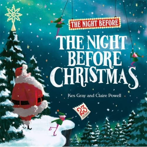 Night Before the Night Before Christmas by Gray & Kes