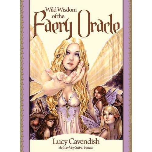 Wild Wisdom Of The Faery Oracle New Edition: Oracle Card and Book Set, 47 full Colour Cards and Guidebook (Oracle Cards)