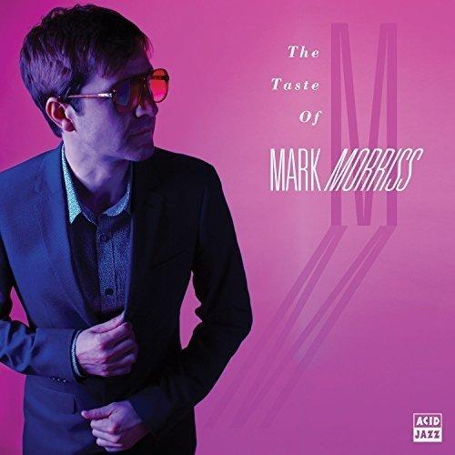 Mark Morriss - the Taste of Mark Morriss [CD]