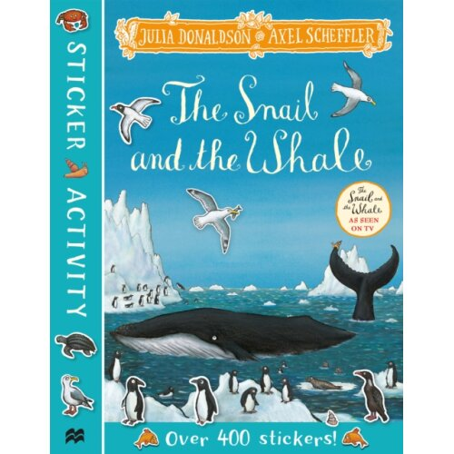 Snail and the Whale Sticker Book by Donaldson & Julia