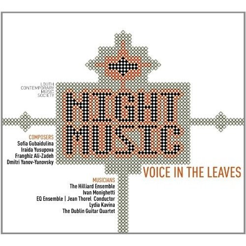 Ofia Gubaidulina - Night Music: Voice in the Leaves [CD]