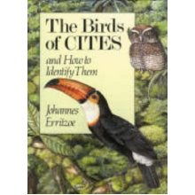 Birds of CITES: And How to Identify Them - Used