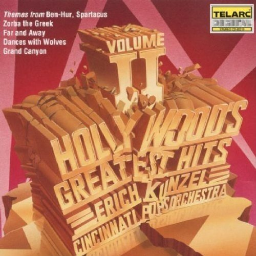 Cincinnati Pops Orchestra and Erich Kunzel - Hollywoods Greatest Hits, Vol. 2 [CD]