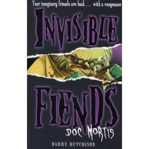 Doc Mortis (Invisible Fiends, Book 4) (Paperback)