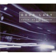 Rollin' On - Doug Lazy CDS
