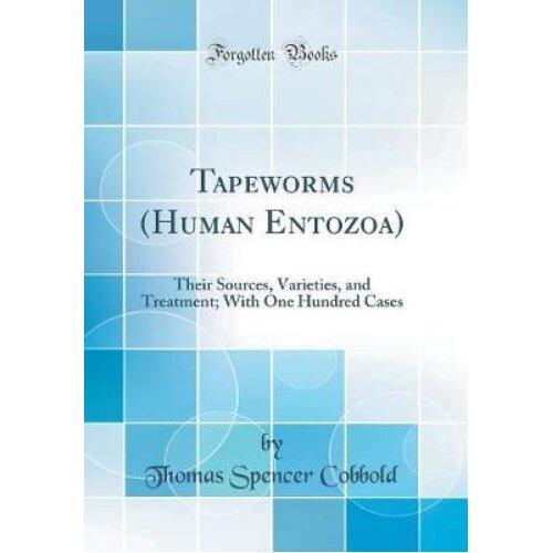 Tapeworms (Human Entozoa)
