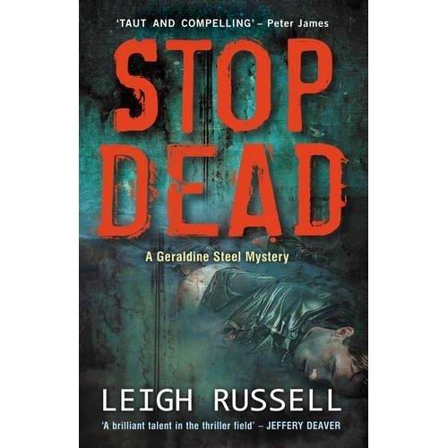 Stop Dead (DI Geraldine Steel 5)