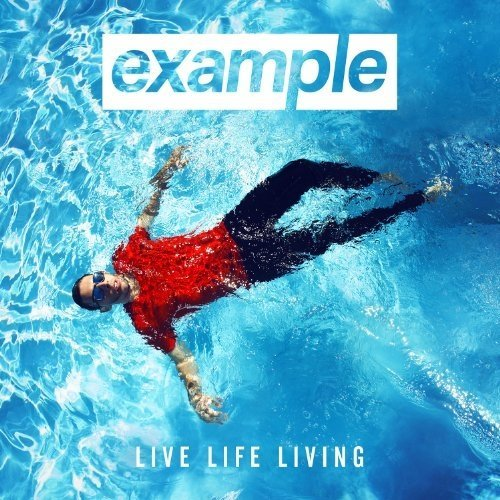 Example - Example - Live Life Living [CD]
