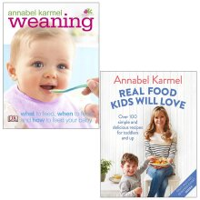 Weaning and Real Food Kids Will Love By Annabel Karmel 2 Books Set