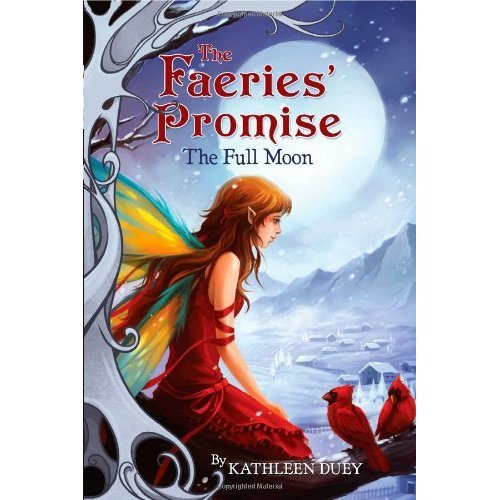The Full Moon (The Faeries' Promise)