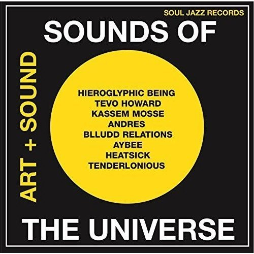 Soul Jazz Records Presents - Sounds of the Universe: Art   Sound 2012-15 Vo [CD]