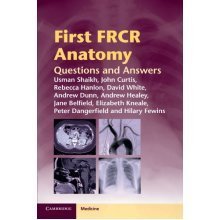 First FRCR Anatomy: Questions and Answers (Cambridge Medicine (Paperback)) - Used