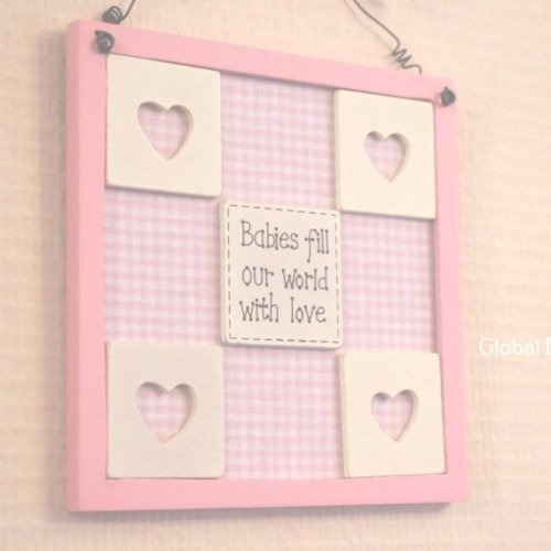 Sign Baby Girl Pink Babies Fill Our World With Love F0403