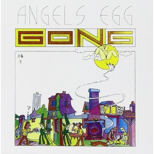 Gong - Angels Egg (radio Gnome Invisible Part Ii) [CD]