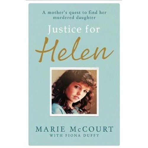 Justice for Helen: As featured in The Mirror   Paperback