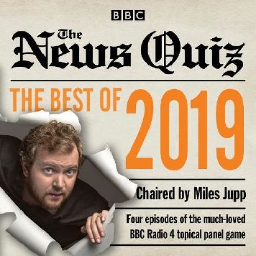 The News Quiz: Best of 2019: The topical BBC Radio 4 comedy panel show (Audio CD)