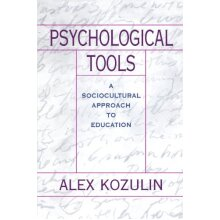 Psychological Tools: A Sociocultural Approach to Education - Used