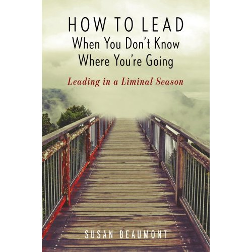 How to Lead When You Don't Know Where You're Going