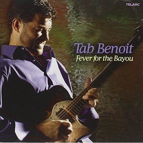 Tab Benoit - Fever for the Bayou [CD]