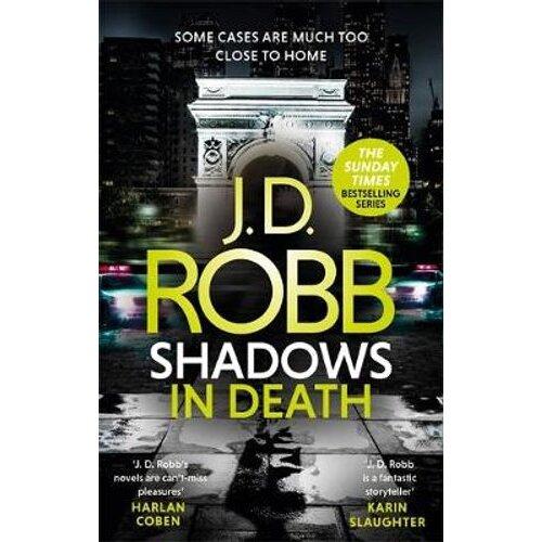 Shadows in Death: An Eve Dallas thriller (Book 51)   Paperback
