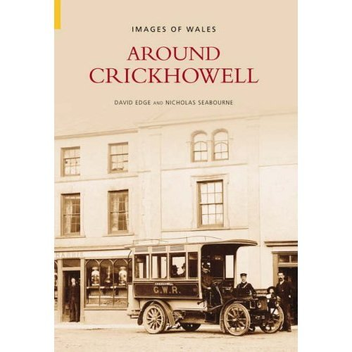 Around Crickhowell (Images of Wales)