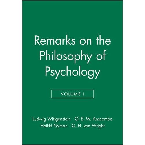 Remarks on the Philosophy of Psychology, Vol.1