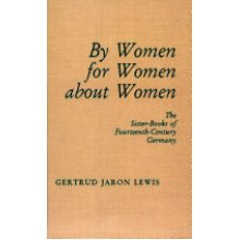 For Women, by Women, about Women (Studies and Texts) - Used