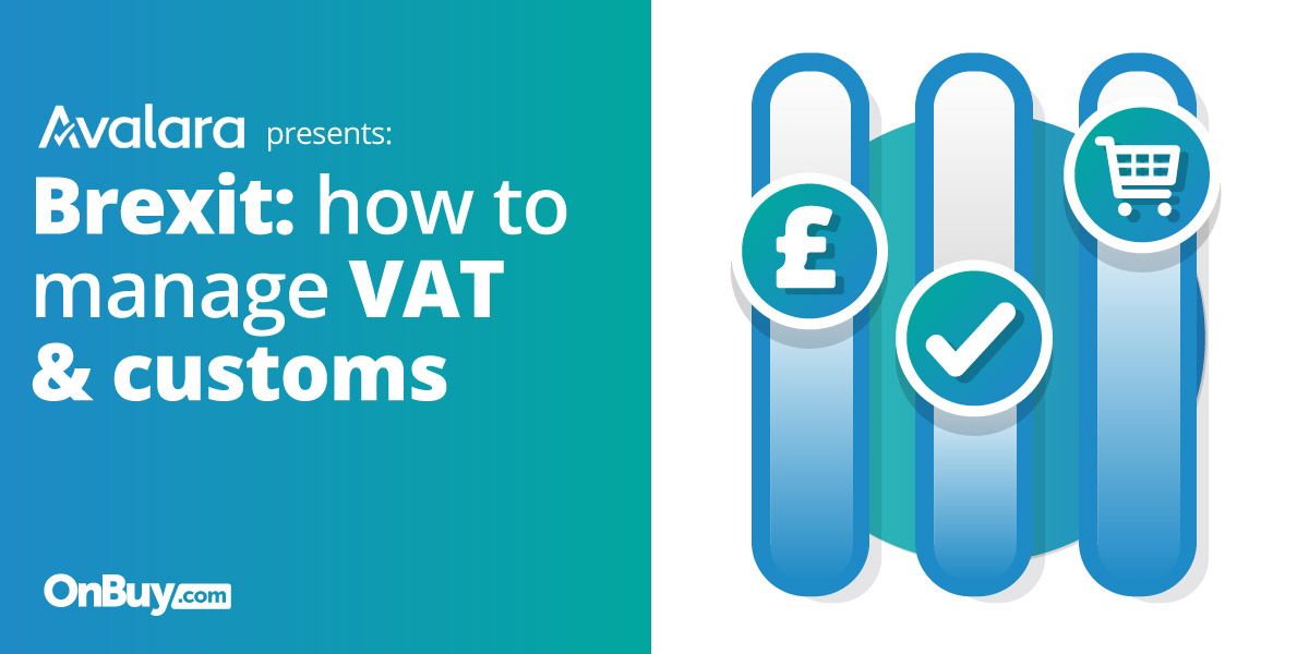 Brexit: How To Manage VAT & Customs