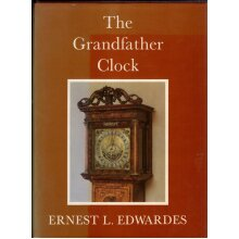 The Grandfather Clock , Ernest L. Edwardes - Used