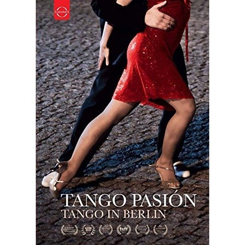 Tango Pasión - a Film About Ta - Tango Pasión - a Film About Ta