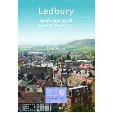 Ledbury: People and Parish before the Reformation - Used