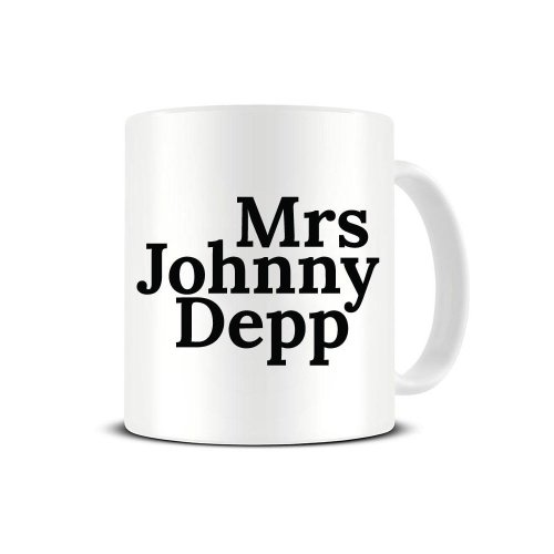 Mrs Johnny Depp - Fantasy Husband - Obsession - Ceramic Coffee Mug - Tea Mug - Great Gift Idea