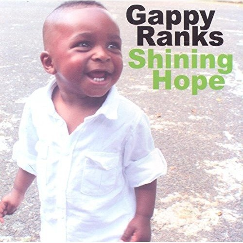 Gappy Ranks - Shining Hope [CD]