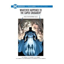 DC: Batman: Whatever Happened To The Caped Crusader Volume 1