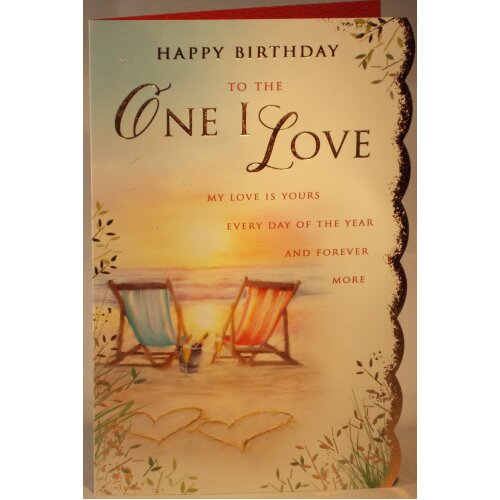 Happy Birthday to the One I Love card 24.5cm x 17.5cm