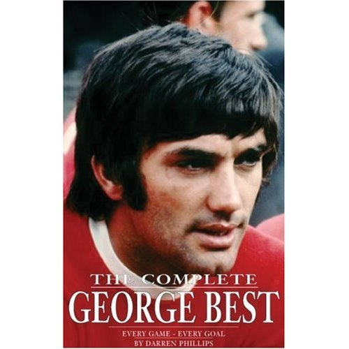 COMPLETE GEORGE BEST: Every Match, Every Goal